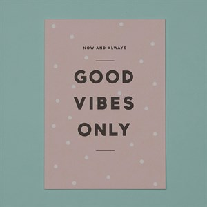 Good vibes only A/W 16 postcard